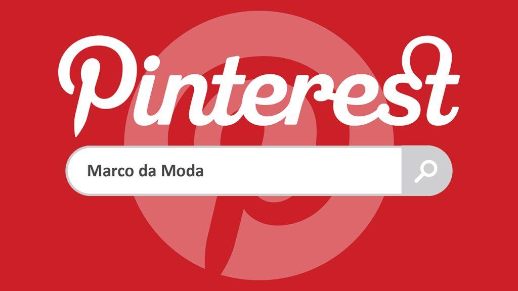 Pinterest Marco da Moda