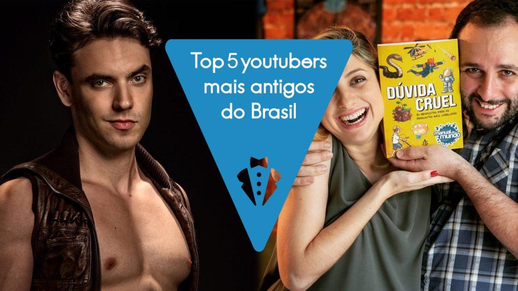 Youtubers mais antigos do Brasil